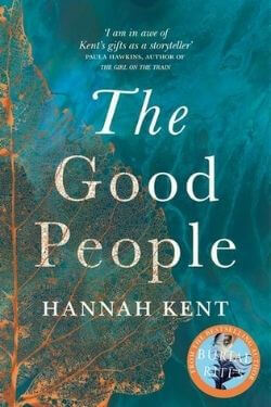 book cover The Good People by Hannah Kent