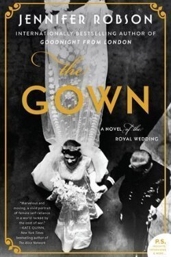book cover The Gown by Jennifer Robson