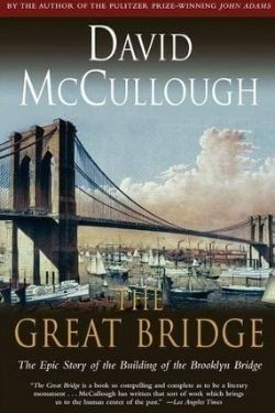 book cover The Great Bridge by David McCullough