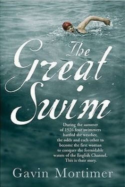 book cover The Great Swim by Gavin Mortimer
