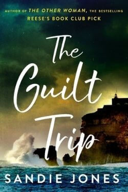 book cover The Guilt Trip by Sandie Jones
