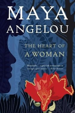 book cover The Heart of a Woman by Maya Angelou