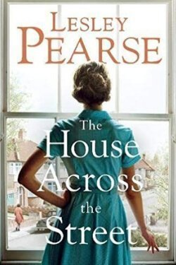 book cover The House Across the Street by Lesley Pearce
