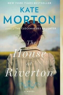 book cover The House at Riverton by Kate Morton
