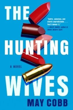 book cover The Hunting Wives by May Cobb