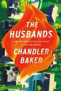 book cover The Husbands by Chandler Baker