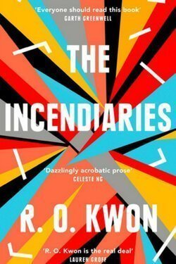 book cover The Incendiaries by R. O. Kwon