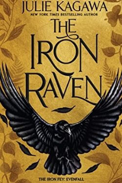 book cover The Iron Raven by Julie Kagawa