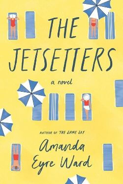 book cover The Jetsetters by Amanda Eyre Ward