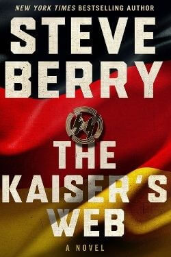 book cover The Kaiser's Web by Steve Berry