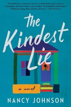 book cover The Kindest Lie by Nancy Johnson