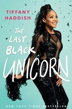 book cover The Last Black Unicorn by Tiffany Haddish