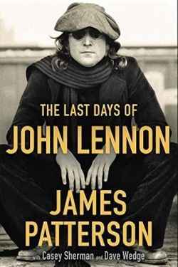 book cover The Last Days of John Lennon by James Patterson
