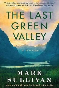 book cover The Last Green Valley by Mark Sullivan