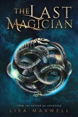 book cover The Last Magician by Lisa Maxwell