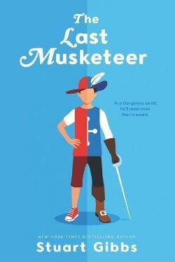 book cover The Last Musketeer by Stuart Gibbs