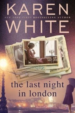 book cover The Last Night in London by Karen White