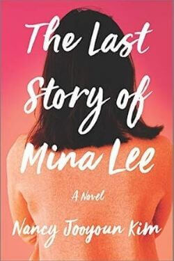 book cover The Last Story of Mina Lee by Nancy Jooyoun Kim