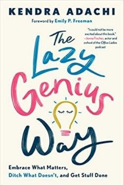 book cover The Lazy Genius Way by Kendra Adachi