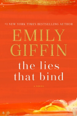 book cover The Lies That Bind by Emily Giffin