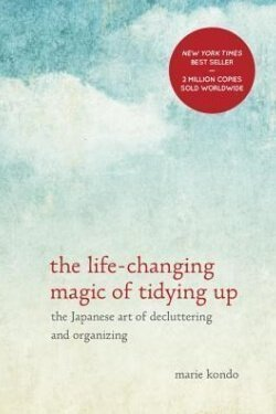 book cover The Life-Changing Magic of Tidying Up by Marie Kondo