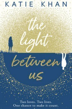 book cover The Light Between Us by Katie Khan
