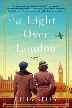 book cover The Light Over London by Julia Kelly