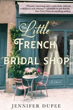 book cover The Little French Bridal Shop by Jennifer Dupee