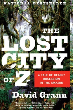 book cover The Lost City of Z by David Grann