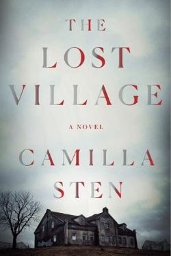book cover The Lost Village by Camilla Sten