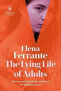 book cover The Lying Life of Adults by Elena Ferrante