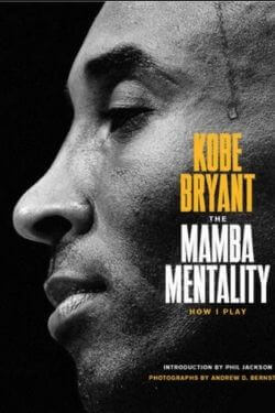 book cover The Mamba Mentality by Kobe Bryant