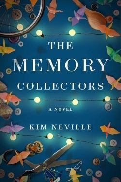 book cover The Memory Collectors by Kim Neville