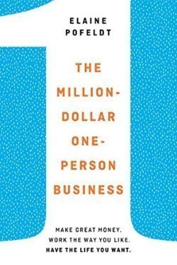 book cover The Million-Dollar One-Person Business by Elaine Pofeldt