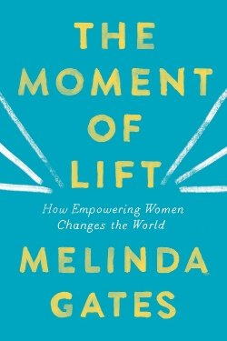 book cover The Moment of Lift by Melinda Gates