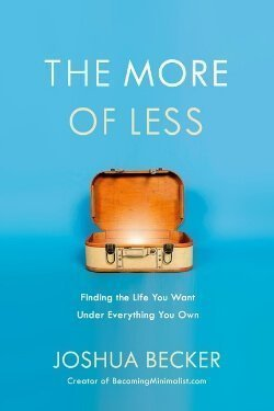 book cover The More of Less by Joshua Becker