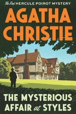 book cover The Mysterious Affair at Style by Agatha Christie