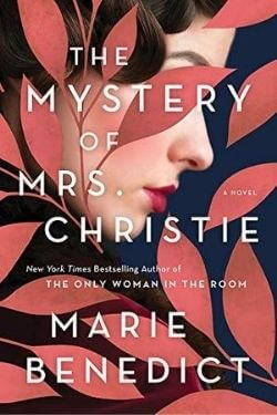 book cover The Mystery of Mrs. Christie by Marie Benedict