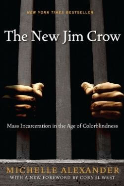 book cover The New Jim Crow by Michelle Alexander