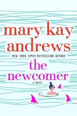 book cover The Newcomer by Mary Kay Andrews