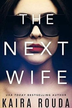 book cover The Next Wife by Kaira Rouda
