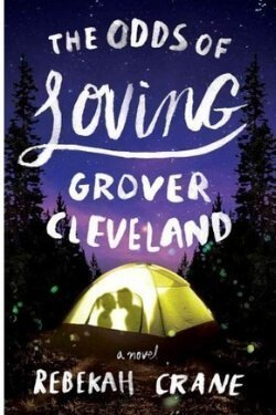 book cover The Odds of Loving Grover Cleveland by Rebekah Crane