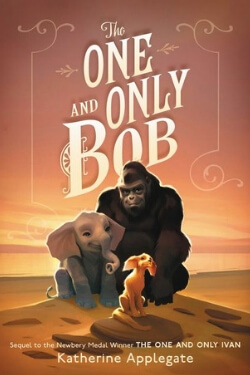book cover The One and Only Bob by Katherine Applegate