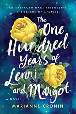 book cover The One Hundred Years of Lenni and Margot by Marianne Cronin