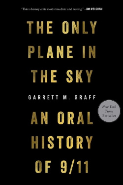 book cover The Only Plane in the Sky by Garrett M. Graff