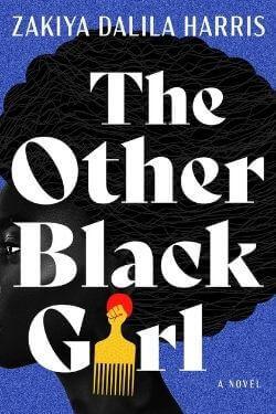 book cover The Other Black Girl by Zakiya Dalila Harris