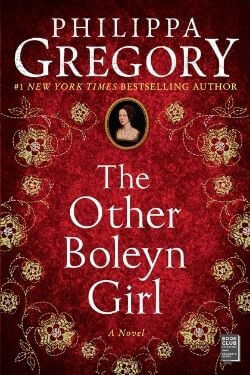 book cover The Other Boleyn Girl by Philippa Gregory