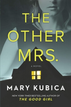 book cover The Other Mrs. by Mary Kubica