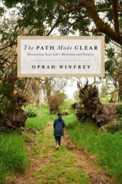 book cover The Path Made Clear by Oprah Winfrey