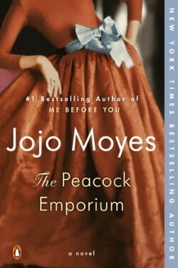 book cover The Peacock Emporium by Jojo Moyes